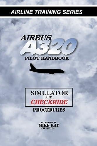 airbus a320 pilot handbook simulator and checkride techniques rh amazon com Airbus A320 Interior Airbus A321