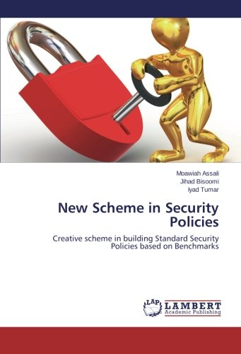 New Scheme in Security Policies: Creative scheme in building Standard Security Policies based on Benchmarks pdf