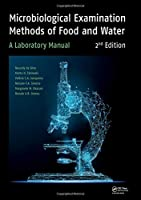 Microbiological Examination Methods of Food and Water, 2nd Edition Front Cover