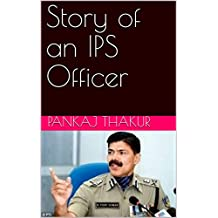 Story of an IPS Officer