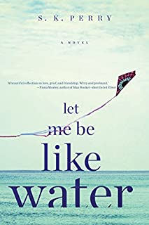 Book Cover: Let Me Be Like Water