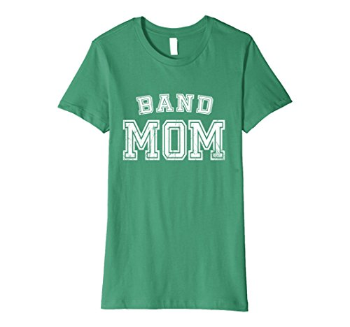 Womens Band Mom High School Marching Band Cute Funny Mother T-Shirt Medium Kelly Green - Marching Band Green T-shirt