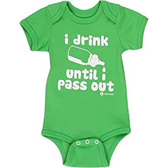 Funny Baby Onesies by Fayfaire Boutique | Cute I Drink Until I Pass Out NB-6M