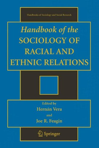 Handbook of the Sociology of Racial and Ethnic Relations (Handbooks of Sociology and Social Research)