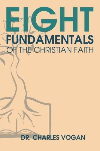 Read Online Eight Fundamentals of the Christian Faith pdf
