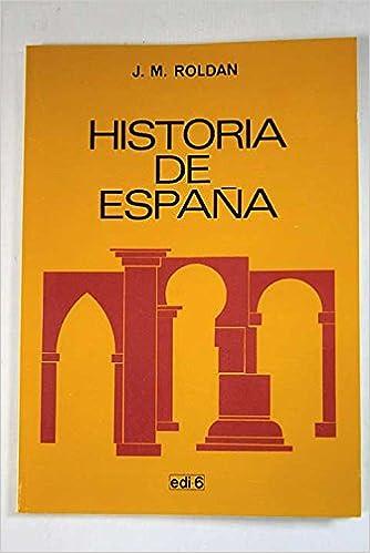 Historia de España: Amazon.es: Roldán Hervás, José Manuel: Libros
