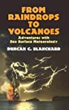 img - for From Raindrops to Volcanoes: Adventures with Sea Surface Meteorology (Dover Earth Science) by Duncan C. Blanchard (2004-01-15) book / textbook / text book