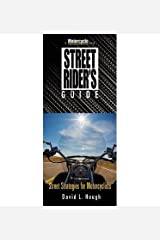 [(Street Rider's Guide: Street Strategies for Motorcyclists)] [Author: David L. Hough] published on (September, 2014)