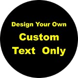 Tire Cover Central Custom Text Only Lettering Spare Tire Cover with Back up Camera Opening for Jeep JL JLU (255/70r18 Back up Camera, Black)