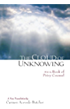 The Cloud of Unknowing: A New Translation