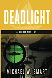 Deadlight (The Bequia Mysteries) (Volume 3)