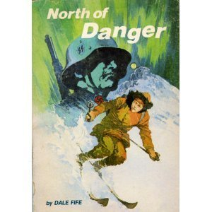 North of Danger