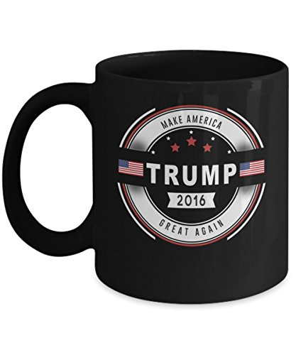 "President Elect Donald Trump ""Make America Great Again"" Bad Hombre Nasty Woman Donald Trump Election Victory - 11-oz Coffee Tea Cocoa Mug Cup made of Ceramic is Perfect Gift. Printed on Both Sides"