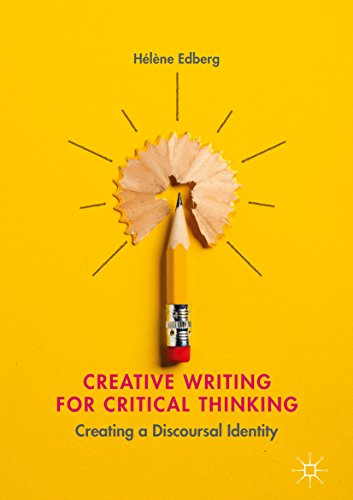 Creative Writing for Critical Thinking: Creating a Discoursal Identity