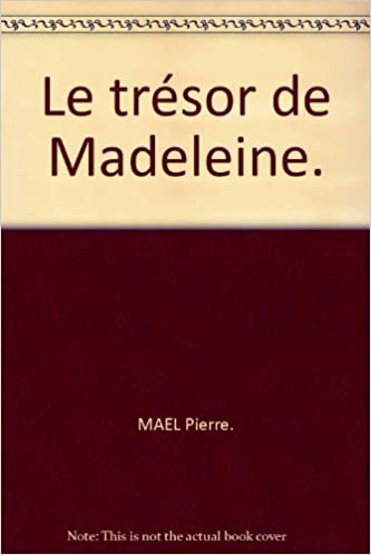 Télécharger en ligne Le Trésor de Madeleine. pdf, epub