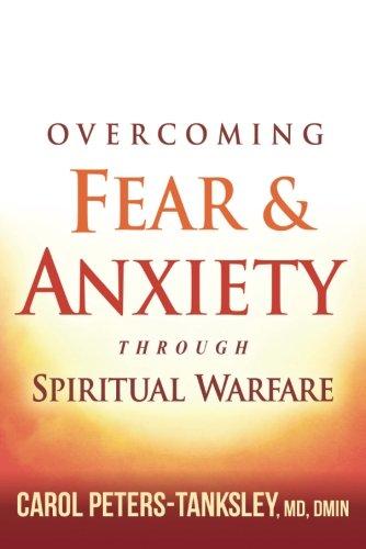 Overcoming Anxiety Through Spiritual Warfare product image