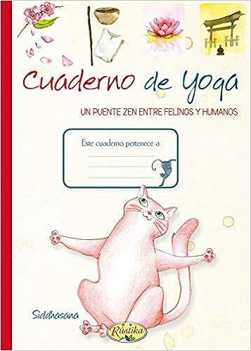 Cuaderno de yoga (Placer De Escribir): Amazon.es: Rústika ...