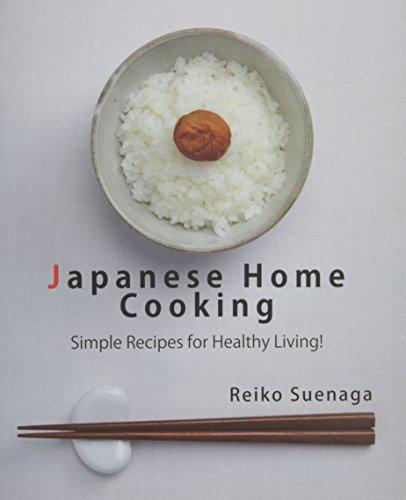 Japanese Home Cooking by Reiko Suenaga