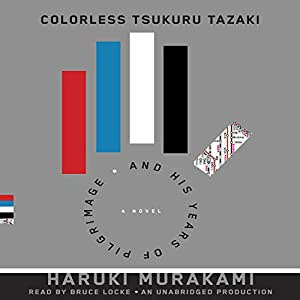 Colorless Tsukuru Tazaki and his Years of Pilgrimage Hörbuch
