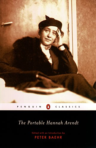 The Portable Hannah Arendt (Penguin Classics)