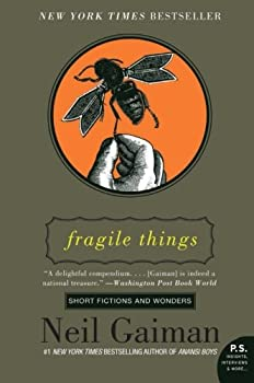 Fragile Things: Short Fictions and Wonders 0060515236 Book Cover