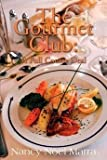 img - for [(The Gourmet Club : A Novel Cookbook)] [By (author) Nancy Noel Marra] published on (January, 2001) book / textbook / text book