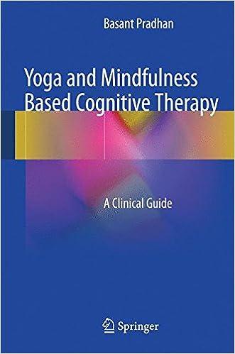 Обложка книги Basant Pradhan/ Весна основной - Yoga and Mindfulness Based Cognitive Therapy: A Clinical Guide/ Когнитивная терапия на основе йоги и осознанности: клиническо [2015, EPUB, ENG]