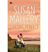 CHASING PERFECT BY (MALLERY, SUSAN)[HARLEQUIN BOOKS]JAN-1900