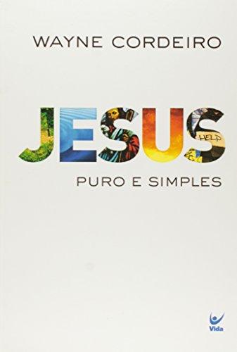 Jesus Puro e Simples