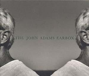 The John Adams Earbox: A 10-CD Retrospective