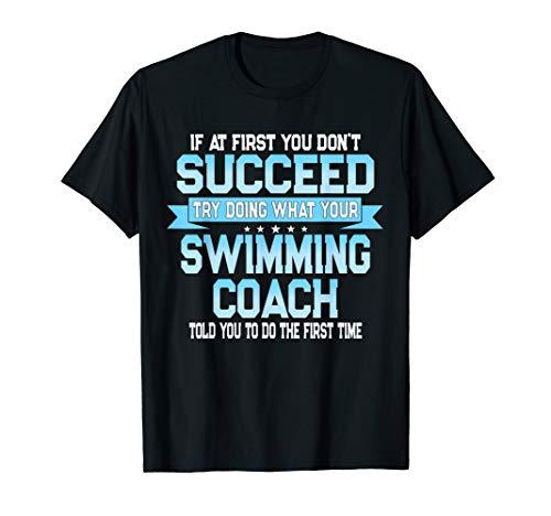 Fun Swimming Coach Gift Funny Swimmer Saying T-Shirt ()