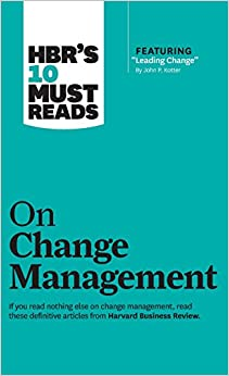 Book's Cover of Hbr's 10 Must Reads on Change Management: Including Featured Article Leading Change (Anglais) Relié – 8 mars 2011