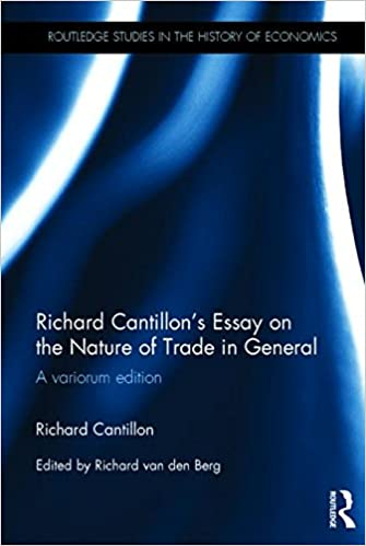 Essay Writing Examples English Richard Cantillons Essay On The Nature Of Trade In General A Variorum  Edition Routledge Studies In The History Of Economics St Edition Science Fair Essay also Essays Written By High School Students Richard Cantillons Essay On The Nature Of Trade In General A  Example Essay Thesis