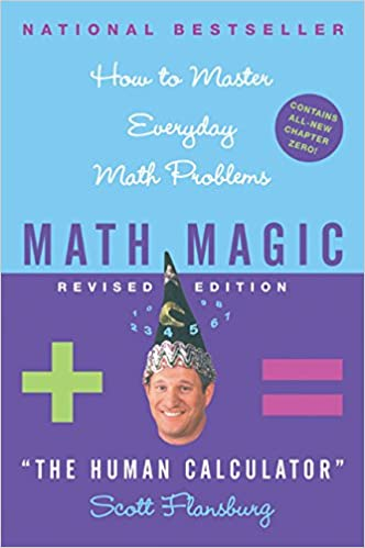 Math Magic: How to Master Everyday Math Problems, Revised Edition ...