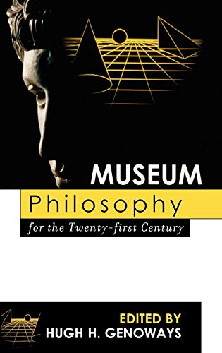 Books : Museum Philosophy for the Twenty-First Century