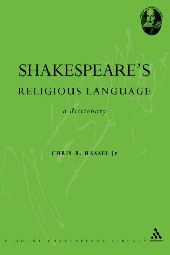 Shakespeare's Religious Language: A Dictionary (Continuum Shakespeare Dictionaries) by Brand: Bloomsbury Academic
