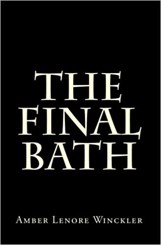 The final bath amber lenore winckler 9780984273607 amazon books fandeluxe Images