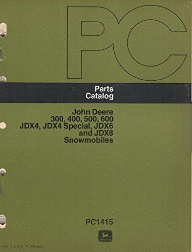 - 1972-1974 JOHN DEERE SNOWMOBILE 300/400/500/600 JDX4,X6,X8 PARTS MANUAL (020)