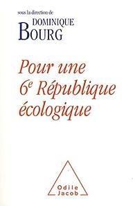 Pour une 6e République écologique par Dominique Bourg