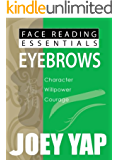 Face Reading Essentials - EYEBROWS (Face Reading Essentials series (Set of 10))
