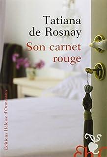 Son carnet rouge, Rosnay, Tatiana de