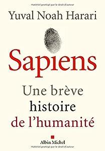 Sapiens ; une brève histoire de l'humanité