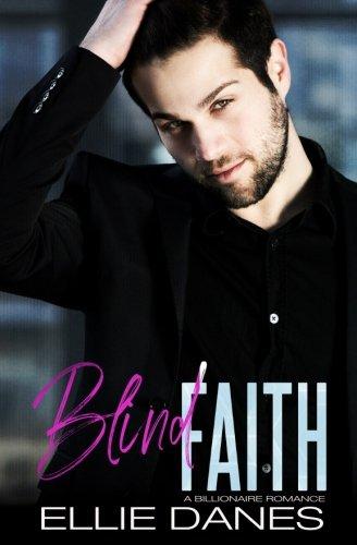 Blind Faith: A Billionaire Romance ebook