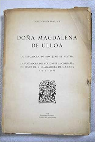 Amazon.com: Doña Magdalena de Ulloa, La educadora de Don ...
