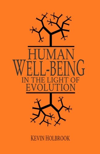 Human Well-Being in the Light of Evolution