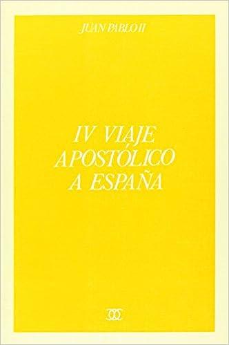 IV viaje apostólico a España (Documentos MC): Amazon.es: Juan Pablo II: Libros