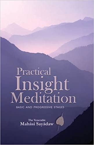 Practical insight meditations basic and progressive stages mahasi practical insight meditations basic and progressive stages mahasi sayadaw 9789552400896 amazon books fandeluxe Images