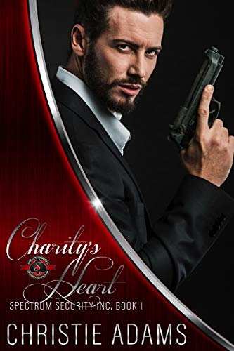Charity's Heart (Special Forces: Operation Alpha) (Spectrum Security Inc. Book 1) (Hollywood Alpha)