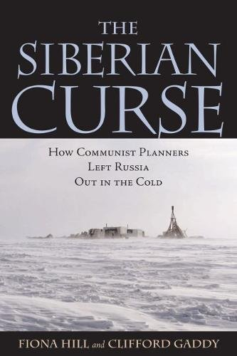 Download The Siberian Curse: How Communist Planners Left Russia Out in the Cold pdf