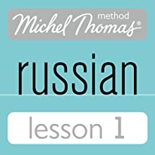 Michel Thomas Beginner Russian, Lesson 1 Speech by Natasha Bershadski Narrated by  Hodder & Stoughton